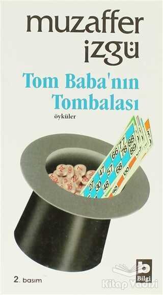 Bilgi Yayınevi - Tom Baba'nın Tombalası