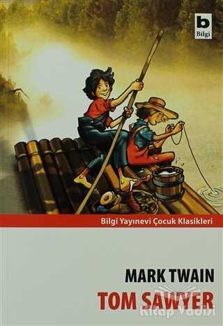 Bilgi Yayınevi - Tom Sawyer