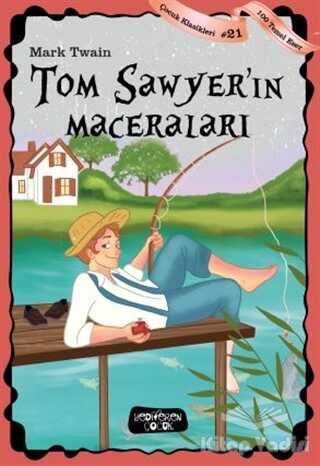 Yediveren Çocuk - Tom Sawyer'in Maceraları
