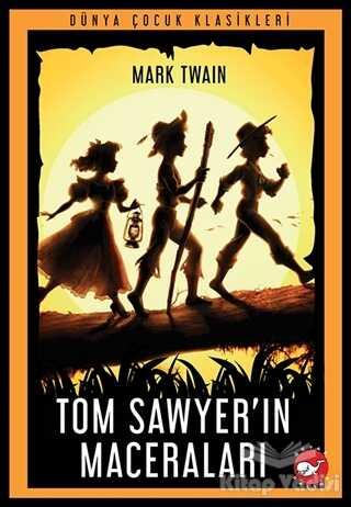 Beyaz Balina Yayınları - Tom Sawyer'ın Maceraları