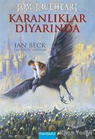 Mavibulut Yayınları - Tom Trueheart : Karanlıklar Diyarında