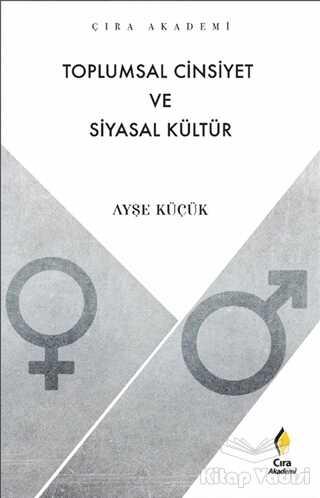 Çıra Yayınları - Toplumsal Cinsiyet ve Siyasal Kültür