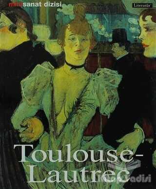 Literatür Yayıncılık - Toulouse - Lautrec