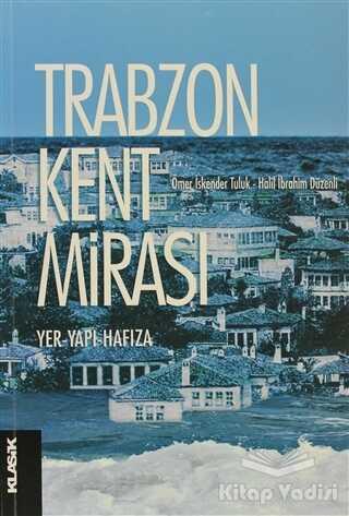 Klasik Yayınları - Trabzon Kent Mirası