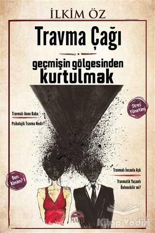 Martı Yayınları - Travma Çağı