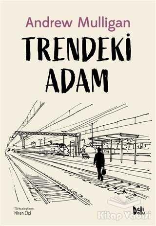 Delidolu - Trendeki Adam