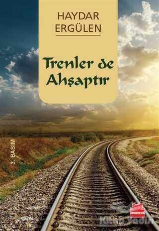 Kırmızı Kedi Yayınevi - Trenler de Ahşaptır