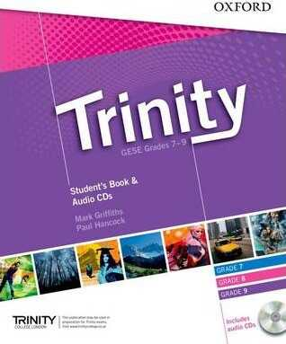 Oxford University Press - Trinity Graded Examinations in Spoken English Grades 7-9: Student's Pack with Audio CD
