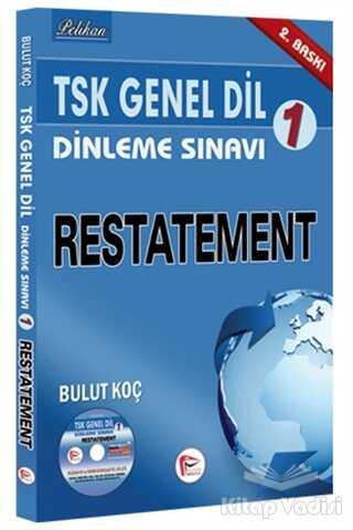 Pelikan Tıp Teknik Yayıncılık - TSK Genel Dil Dinleme Sınavı 1 - Restatement
