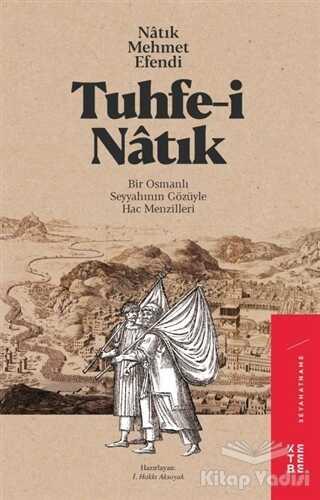 Ketebe Yayınları - Tuhfe-i Natık