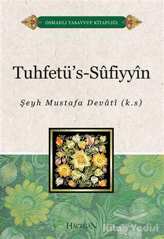Hacegan Yayıncılık - Tuhtefü's-Sufiyyin