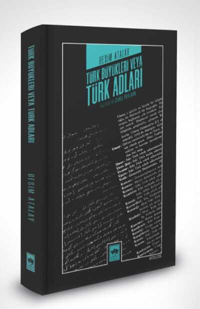 Ötüken Neşriyat - Türk Büyükleri Veya Türk Adları