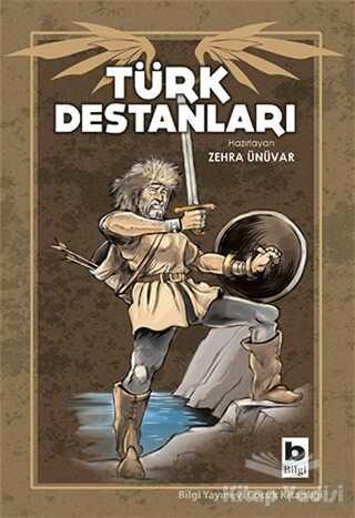 Bilgi Yayınevi - Türk Destanları