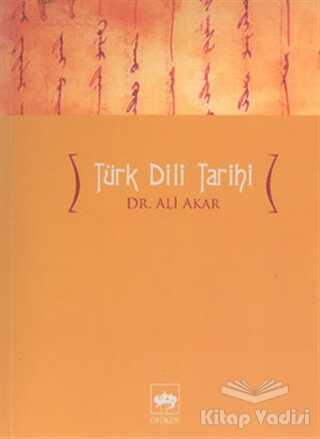 Ötüken Neşriyat - Türk Dili Tarihi