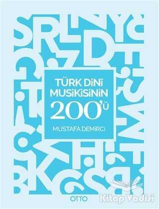 Otto Yayınları - Türk Dini Musikisinin 200'ü