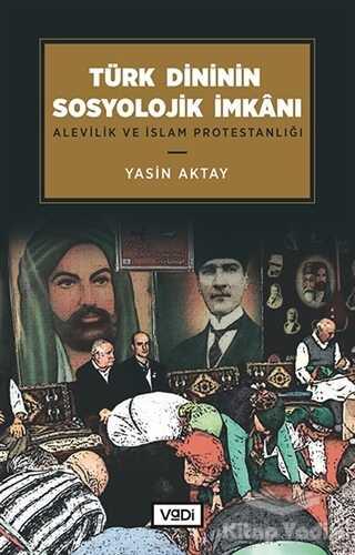 Vadi Yayınları - Türk Dininin Sosyolojik İmkanı