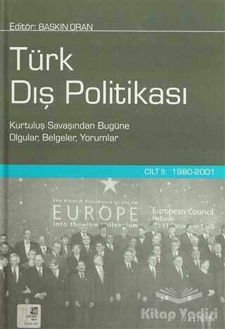 İletişim Yayınevi - Türk Dış Politikası Cilt 2: 1980-2001