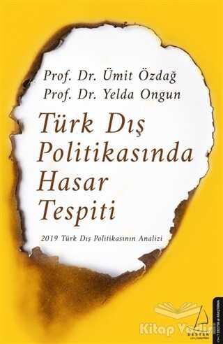 Destek Yayınları - Türk Dış Politikasında Hasar Tespiti