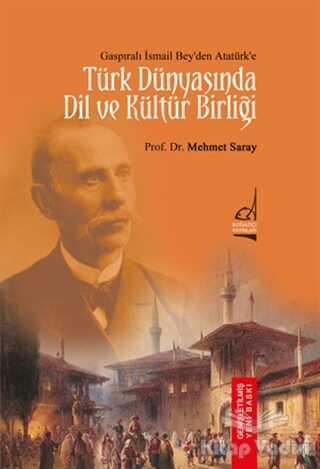 Boğaziçi Yayınları - Türk Dünyası'nda Dil ve Kültür Birliği