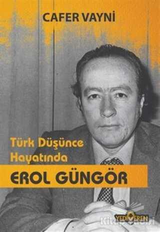 Yediveren Yayınları - Türk Düşünce Hayatında Erol Güngör