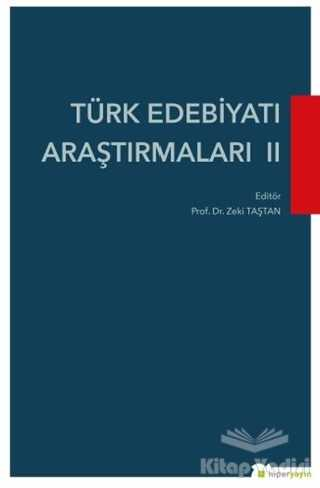 Hiperlink Yayınları - Türk Edebiyatı Araştırmaları 2