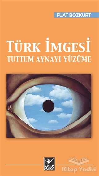 Kaynak Yayınları - Türk İmgesi