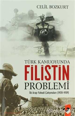 IQ Kültür Sanat Yayıncılık - Türk Kamuoyunda Filistin Problemi