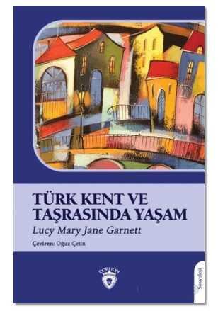 Dorlion Yayınevi - Türk Kent ve Taşrasında Yaşam