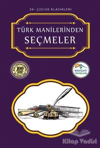 Maviçatı Yayınları - Türk Manilerinden Seçmeler