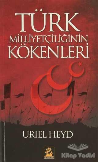 İlgi Kültür Sanat Yayınları - Türk Milliyetçiliğinin Kökenleri