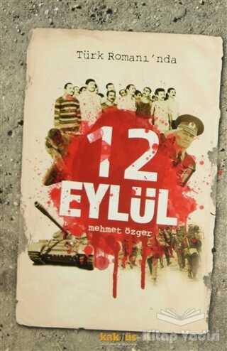 Kaknüs Yayınları - Türk Romanı'nda 12 Eylül