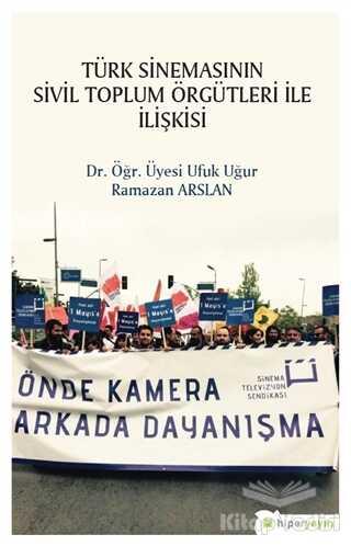 Hiperlink Yayınları - Türk Sinemasının Sivil Toplum Örgütleri ile İlişkisi