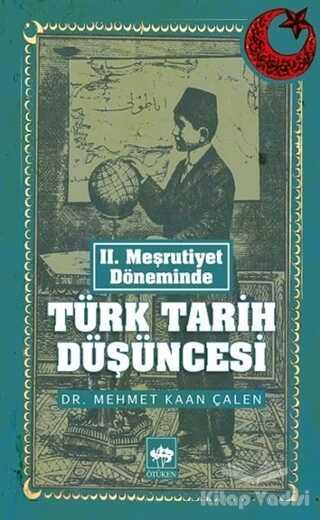 Ötüken Neşriyat - Türk Tarih Düşüncesi
