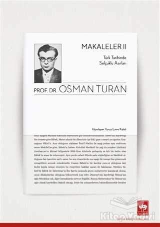 Ötüken Neşriyat - Türk Tarihinde Selçuklu Asırları - Makaleler 2