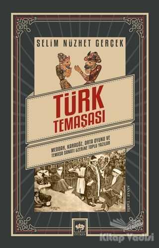 Ötüken Neşriyat - Türk Temaşası