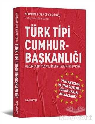 Hayykitap - Türk Tipi Cumhurbaşkanlığı