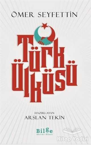 Bilge Kültür Sanat - Türk Ülküsü