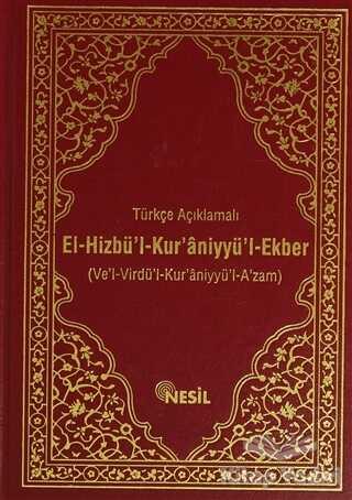 Nesil Yayınları - Türkçe Açıklamalı El-Hizbü`l-Kur`aniyyü`l-Ekber