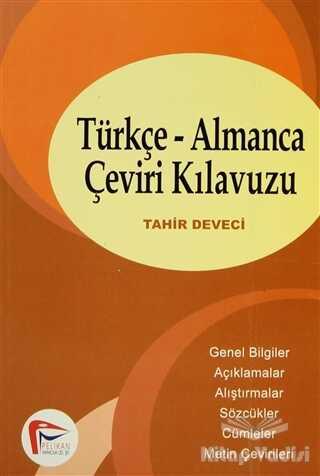 Pelikan Tıp Teknik Yayıncılık - Türkçe-Almanca Çeviri Kılavuzu
