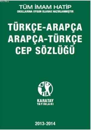 Karatay Yayınları - Türkçe Arapça - Arapça Türkçe Cep Sözlüğü