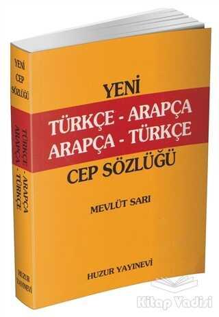 Huzur Yayınevi - Türkçe-Arapça, Arapça-Türkçe Cep Sözlük (K. Kapak)