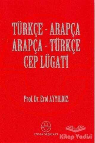 Ensar Neşriyat - Türkçe - Arapça Cep Lügatı