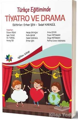 Eğiten Kitap - Türkçe Eğitiminde Tiyatro ve Drama