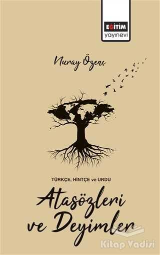 Eğitim Yayınevi - Ders Kitapları - Türkçe, Hintçe ve Urdu Atasözleri ve Deyimler