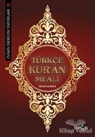 İnsan Dergisi Yayınları - Türkçe Kur'an Meali