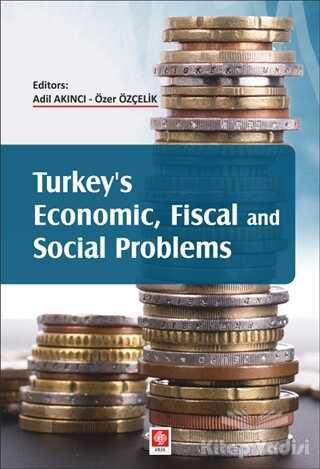 Ekin Basım Yayın - Turkey's Economic, Fiscal and Social Problems