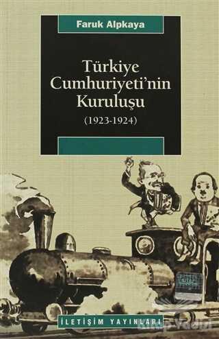 İletişim Yayınevi - Türkiye Cumhuriyeti'nin Kuruluşu (1923-1924)