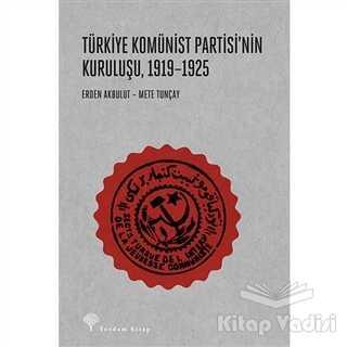 Yordam Kitap - Türkiye Komünist Partisi'nin Kuruluşu 1919-1925