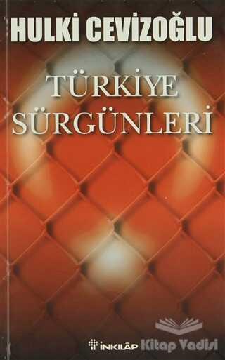 İnkılap Kitabevi - Türkiye Sürgünleri