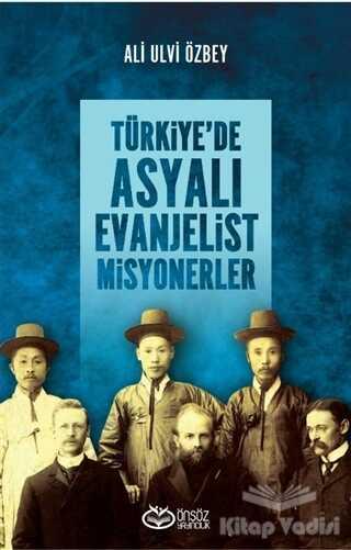 Önsöz Yayıncılık - Türkiye'de Asyalı Evanjelist Misyonerler